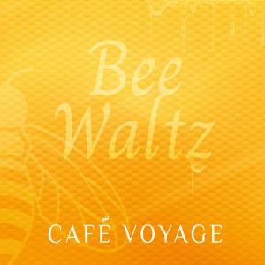 Album Bee Waltz from Café Voyage