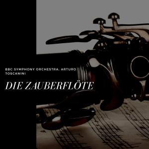 BBC Symphony Orchestra的專輯Die Zauberflöte