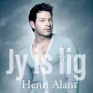 Album Jy Is Lig Single from Henri Alant