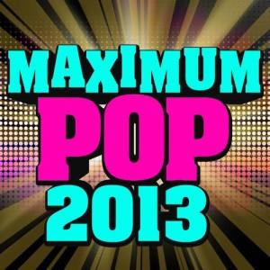 Album Maximum Pop 2013 from First World Problems