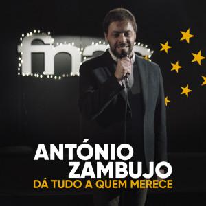 Antonio Zambujo的專輯Dá Tudo A Quem Merece
