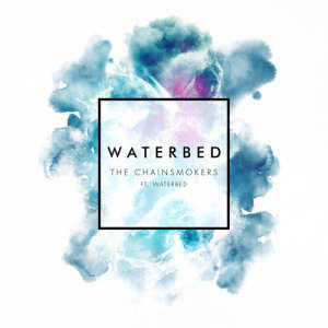 The Chainsmokers的專輯Waterbed