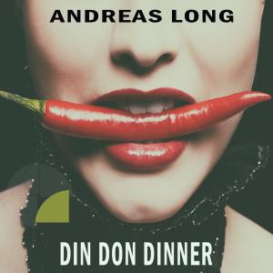 Album Din Don Dinner from Andreas Long