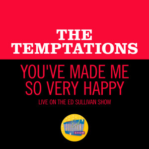 Album You've Made Me So Very Happy (Live On The Ed Sullivan Show, April 5, 1970) from The Temptations