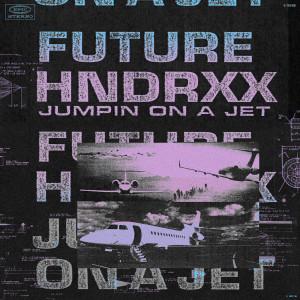 Jumpin on a Jet 2019 Future