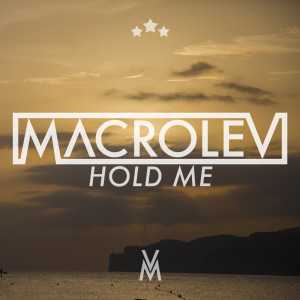 Album Hold Me from Macrolev