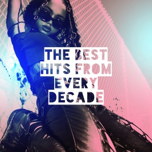 Dance Hits 2014的專輯The Best Hits From Every Decade