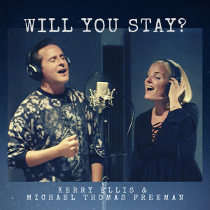 Album Will You Stay? from Kerry Ellis