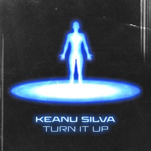 Album Turn It Up from Keanu Silva