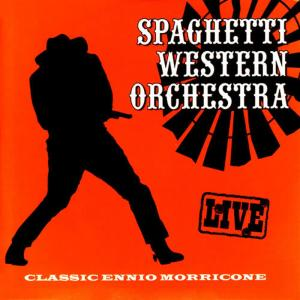 Album Classic Ennio Morricone - Live from Spaghetti Western Orchestra
