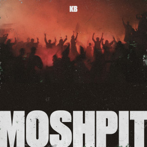 Album Moshpit from KB