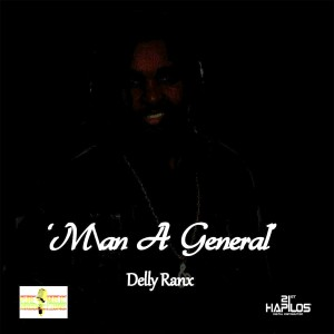 Album Man a General - Single from Delly Ranx