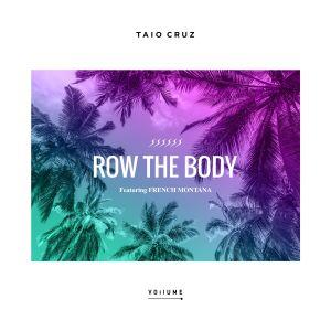 อัลบัม Row The Body (feat. French Montana) ศิลปิน Taio Cruz