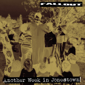 Album Another Week in Jonestown from Fallout