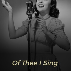 Ella Fitzgerald的專輯Of Thee I Sing