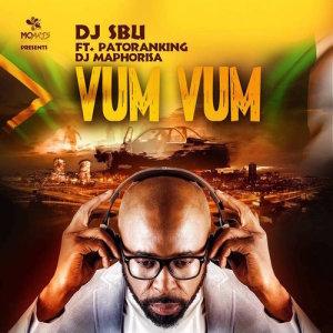 Album Vum Vum Single from DJ SBU