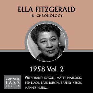 Ella Fitzgerald的專輯Complete Jazz Series: 1958 Vol. 2