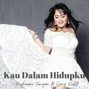 Kau Dalam Hidupku (feat. Ermy Kullit) dari Ermy Kullit