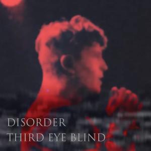Disorder dari Third Eye Blind