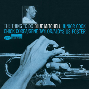 The Thing To Do 2004 Blue Mitchell