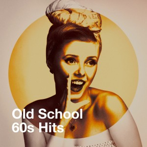 Album Old School 60s Hits from 60's Party
