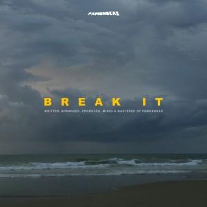Break It dari Pamungkas
