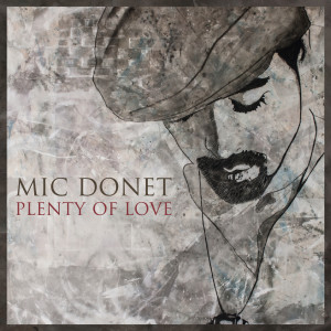 Plenty Of Love 2012 Mic Donet