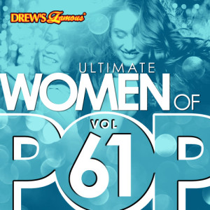The Hit Crew的專輯Ultimate Women of Pop, Vol. 61