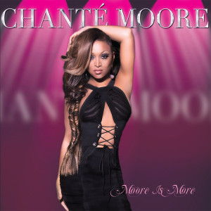 Album Moore Is More from Chante Moore