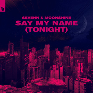 Album Say My Name (Tonight) from Moonshine