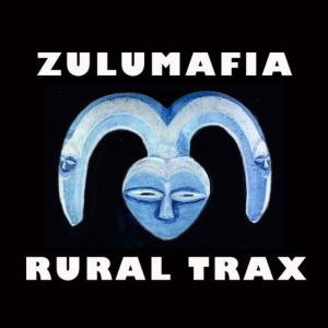 Album Rural Trax from ZuluMafia