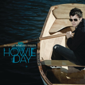 Howie Day的專輯No Longer What You Require EP