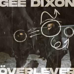 Album ÖVERLEVER (Explicit) from Gee Dixon