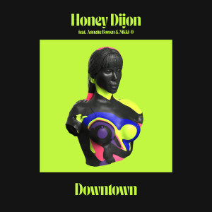 Honey Dijon的專輯Downtown (feat. Annette Bowen & Nikki-O)