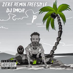 Album Zeke (Remix) [Freestyle] from Mr2theP