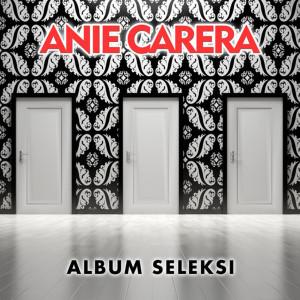 Album Seleksi dari Anie Carera