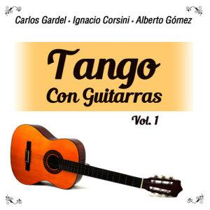 Carlos Gardel的專輯Tango Con Guitarras, Vol. 1