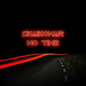 Album No Time Single from Shaik Omar