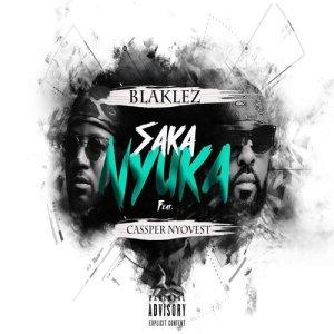Album Saka Nyuka Single from Blaklez