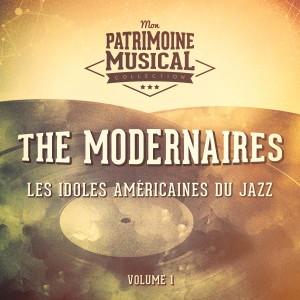 Les idoles américaines du jazz : The Modernaires, Vol. 1