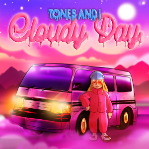 Album Cloudy Day from Tones and I
