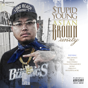 Album Asian Brown Unity from $tupid Young