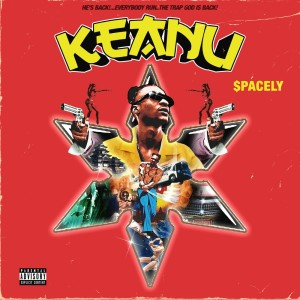 Album KEANU (Explicit) from $pacely