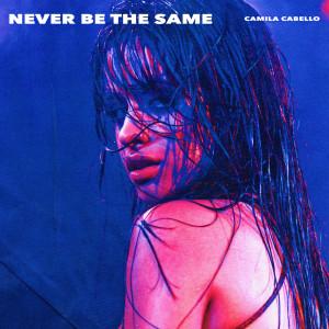 Camila Cabello的專輯Never Be the Same