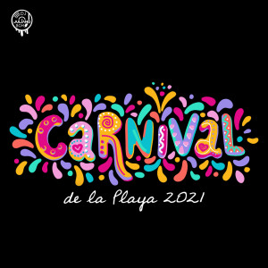 Album Carnival de la Playa 2021 from Dj. Juliano BGM