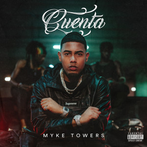 Myke Towers的專輯Cuenta (Explicit)