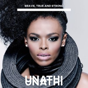 Album Brave, True and Strong from Unathi