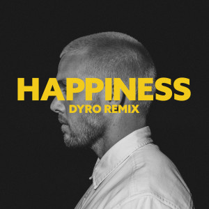 Album happiness (Dyro Remix) from John K
