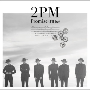 2PM的專輯Promise (I'll be) - Japanese Version