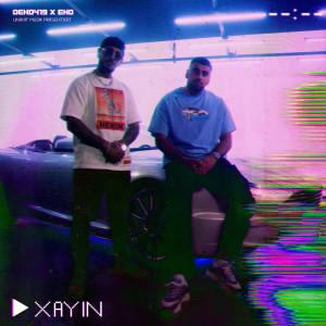 Album XAYÎN (Explicit) from Deno419
